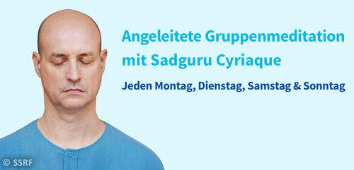 Angeleitete Gruppenmeditation mit Sadguru Cyriaque