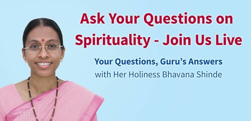 Ask Your Questions on Spirituality - Join Us Live